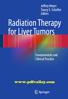 Radiation Therapy for Liver Tumors Fundamentals and Clinical Practice