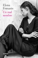 http://mariana-is-reading.blogspot.com/2017/05/un-mal-nombre-elena-ferrante.html