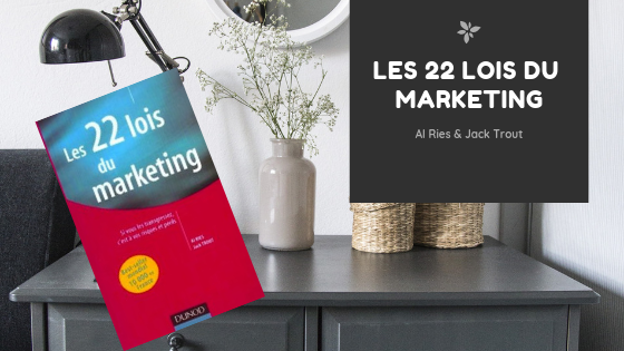 Les 22 Lois du Marketing, d'Al Ries & Jack Trout
