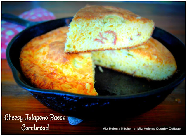 Cheesy Jalapeno Bacon Cornbread at Miz Helen's Country Cottage