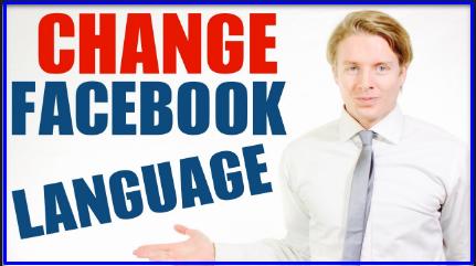 How Do I Change the Language on Facebook