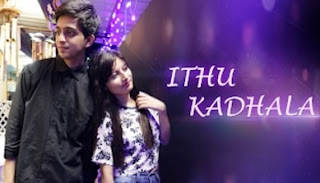 Ithu Kadhala – New Tamil Album Song 2017