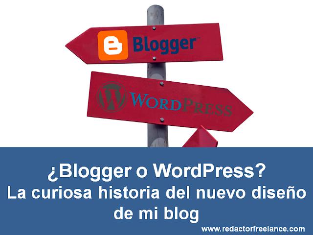 ¿Blogger o WordPress? La curiosa historia del nuevo diseño de mi blog