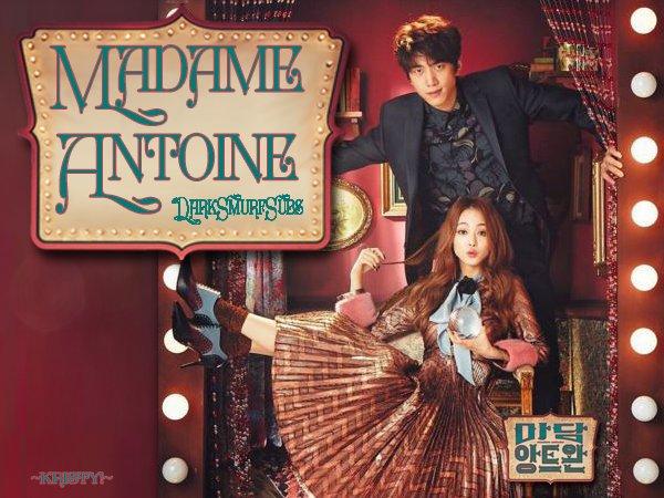 Madame Antoine Yorum ve Replikleri Kore Dizisi
