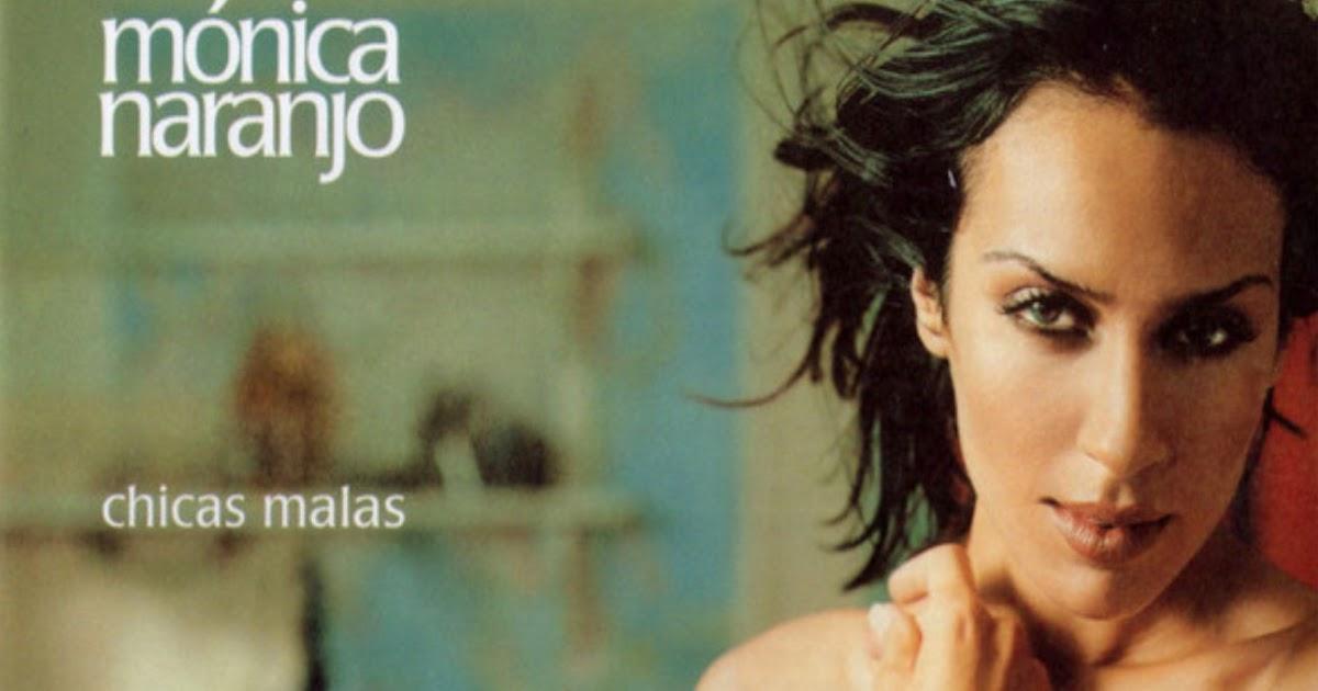 La Retro Discoteca Monica Naranjo Chicas Malas