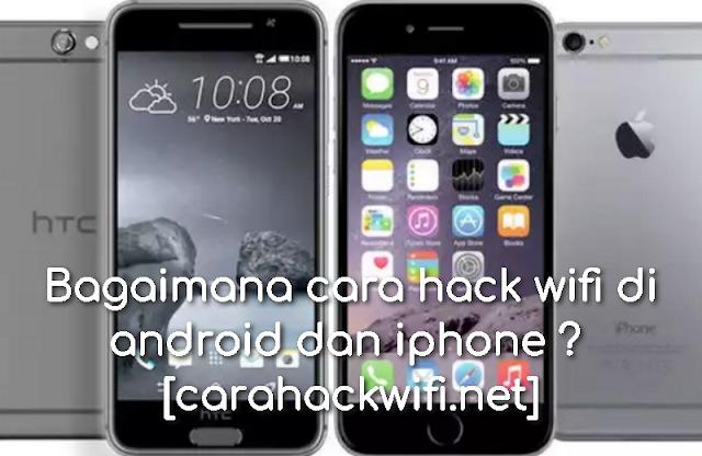 bagaimana cara hack wifi di android dan iphone