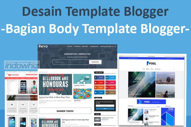Desain Template Blogger: Bab Body Pada Isyarat Template Blogger