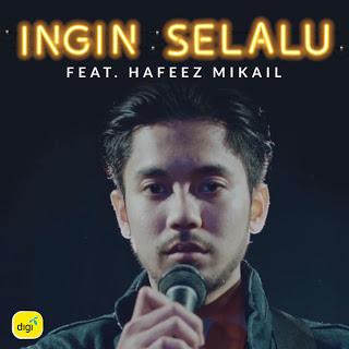 Hafeez Mikail - Ingin Selalu