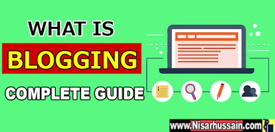What is Blogging Complete Guide