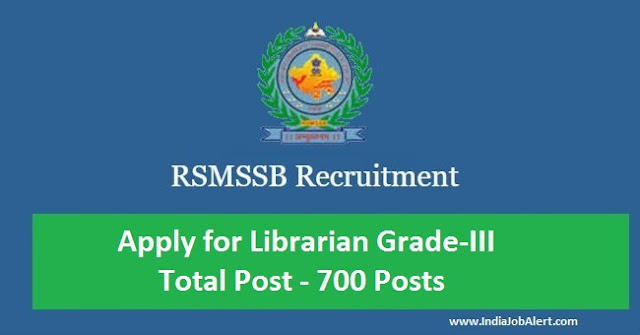 RSMSSB Recruitment 2018  || Apply for Librarian Grade-III – 700 Posts