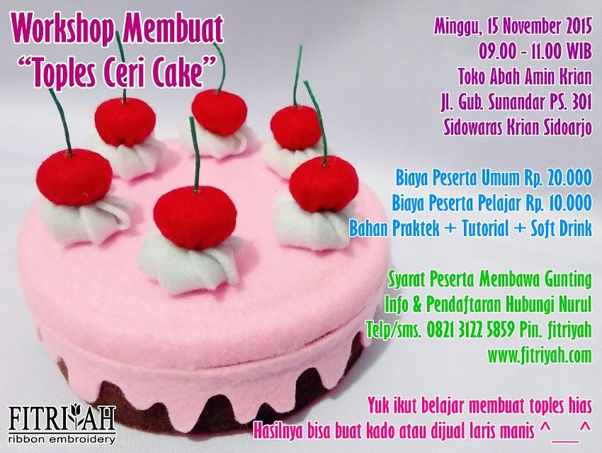 Workshop Toples Ceri Cake