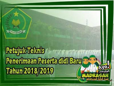 Petunjuk Teknis Penerimaan Peserta Didik Baru (PPDB) Madrasah 2018