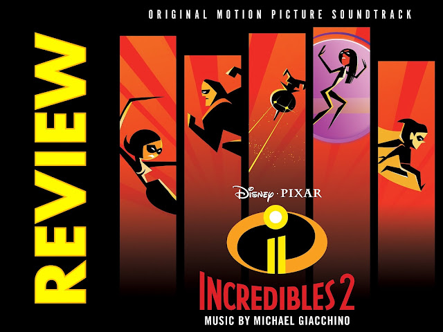 Incredibles 2 Soundtrack Cover Review