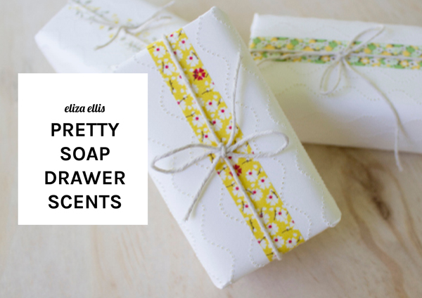Soap Drawer Scents by Eliza Ellis