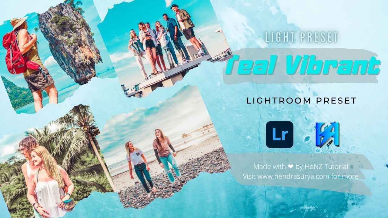 Teal Vibrant - Lightroom Preset