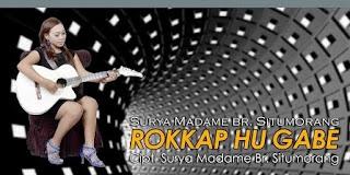 Lirik Lagu Surya Madame Br. Situmorang - Rokkap Hu Gabe