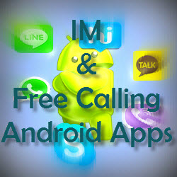 Mostly Used IM and Free Call Apps For Android | Webception IT