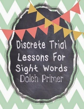 https://www.teacherspayteachers.com/Product/Discrete-Trial-Lessons-for-Sight-Words-Primer-1145997