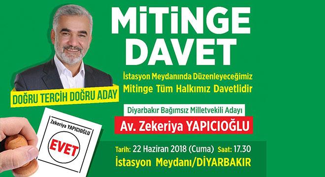 Zekeriya Yapıcıoğlu Diyarbakır'da miting yapacak