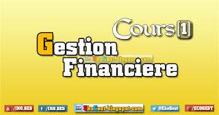 Gestion financière | Cours Gestion financière ||n°1||