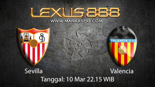 BOLA88 - PREDIKSI TARUHAN BOLA SEVILLA VS VALENCIA 10 MARET 2018 ( SPANISH LA LIGA )