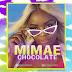 Mimae - ChoColate (Afro Naija)