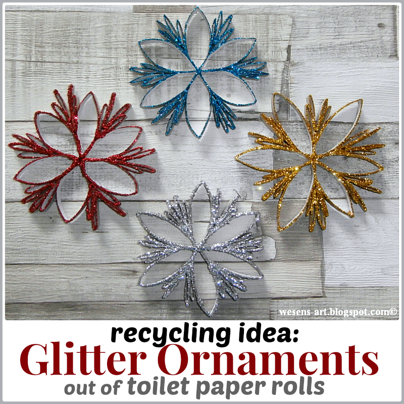 Wesens art glitter ornaments for Crafts to make out of toilet paper rolls