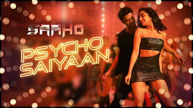 Psycho Saiyaan Lyrics - Saaho   Dhvani Bhanushali, Sachet Tandon
