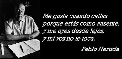 Me Gustas Cuando Callas Un Precioso Poema De Pablo Neruda