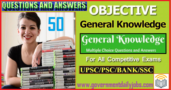 Download General Awareness 50 Questions and Answers Here