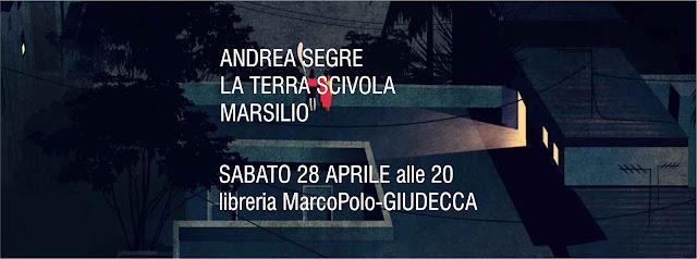 Andrea Segre alla MarcoPolo-Giudecca - sabato 28 aprile