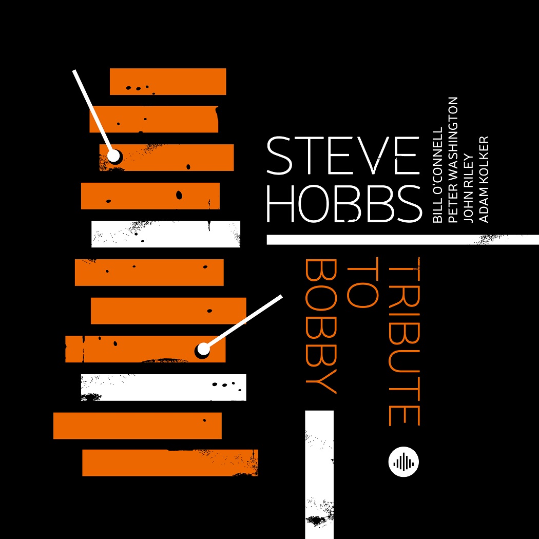 STEVE HOBBS: TRIBUTE TO BOBBY