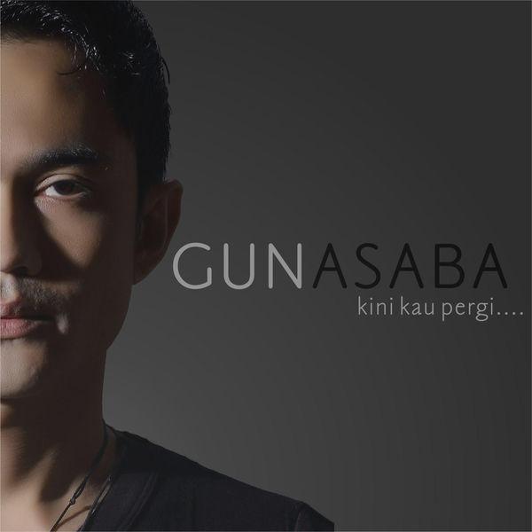 Gun Asaba - Kini Kau Pergi
