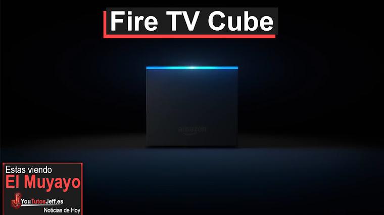 El nuevo Amazon Fire TV Cube