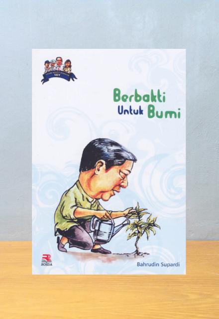 SBY BERBAKTI UNTUK BUMI, Bahrudin Supardi