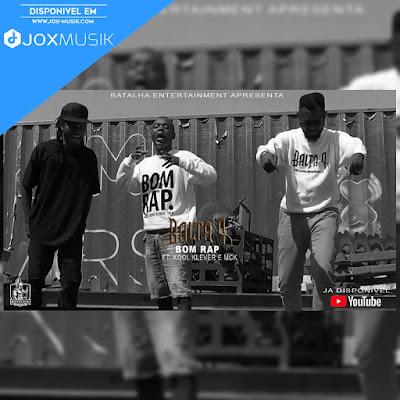 Balta P - Bom Rap (ft Kool Klever e MCK)