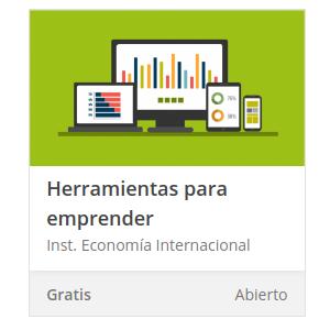 """Curso gratis """"herramientas para emprender."""" certificado por el Instituto de Economía Internacional."""