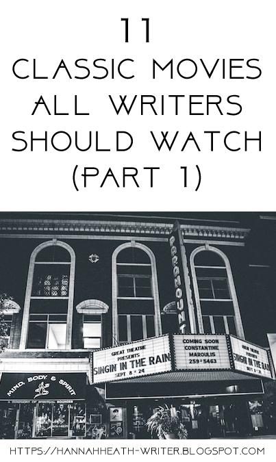 11 Classic Movies All Writers Should Watch (Part 1)
