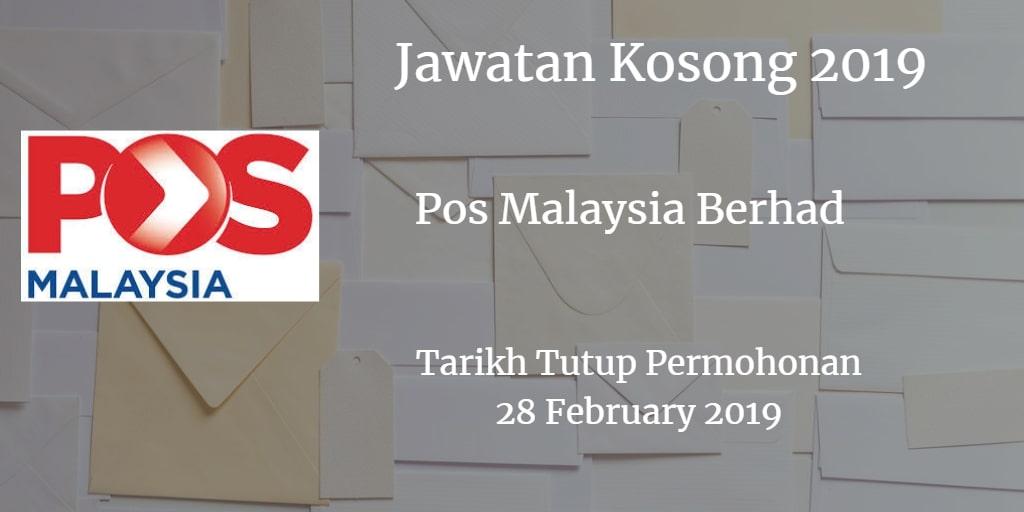 Jawatan Kosong Pos Malaysia Berhad 28 February 2019