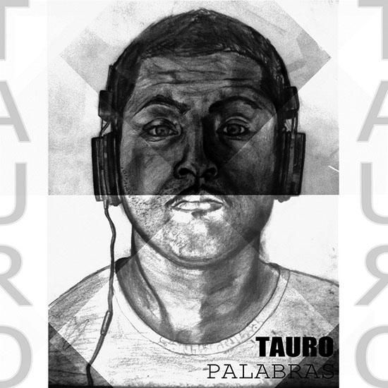 Tauro - Palabras (2016) [Album] Chile