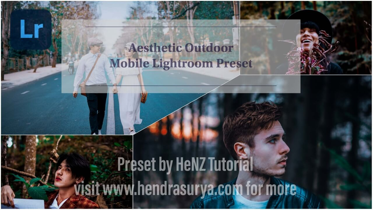 Aesthetic Outdoor Mobile Lightroom Preset