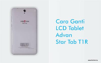 Ganti LCD Advan T1r