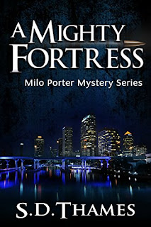 A Mighty Fortress - a hard-boiled crime thriller from S.D. Thames