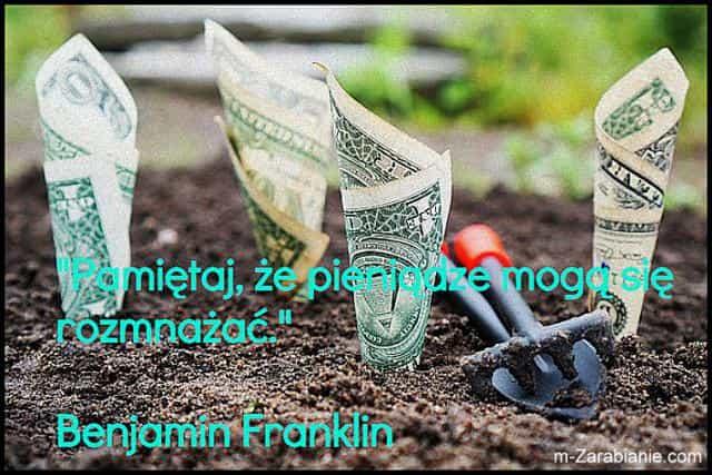 Benjamin Franklin, cytaty o oszczędzaniu, inwestowaniu i pieniądzach.