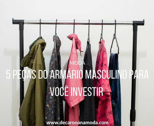 5 peças essenciais do armário masculino para você investir