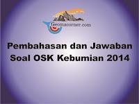 Pembahasan dan Jawaban Olimpiade Sains Nasional OSK Kebumian 2014