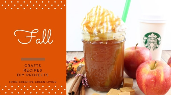 Fall  crafts, recipes, DIY projects from Creative Green Living - starbucks inspired caramel apple spice hot drink recipe