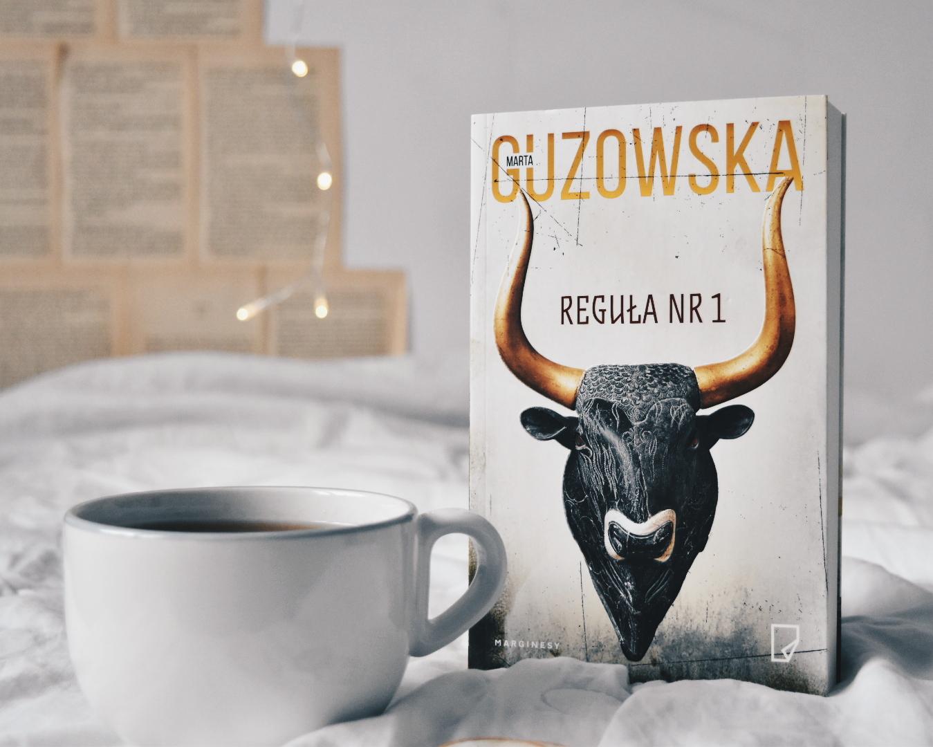 """Poznaj najważniejszą regułę dobrej złodziejki - """"Reguła nr 1"""" Marta Guzowska"""