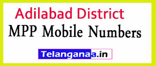 Telangana State MPP Mobile Numbers Adilabad District List