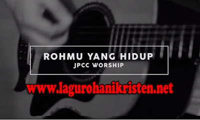 JPCC Worship - RohMu Yang Hidup